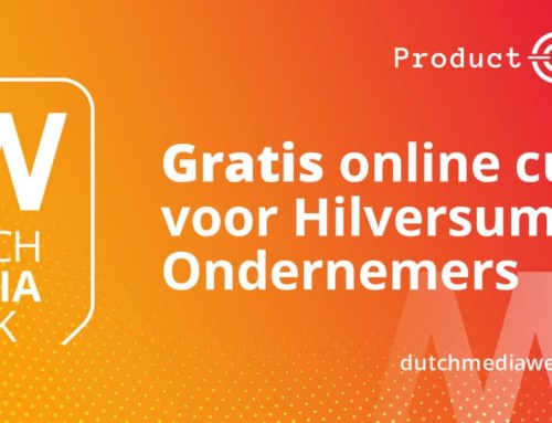 Dutch Media Week: ondernemers maken kans op gratis online cursus